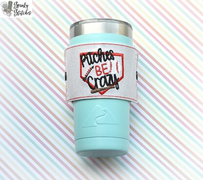 pitches be crazy cup wrap in the hoop embroidery design by spunky stitches