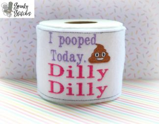 I pooped today toilet paper wrap in the hoop embroidery file by spunky stitches