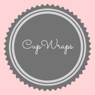 Cup Wraps